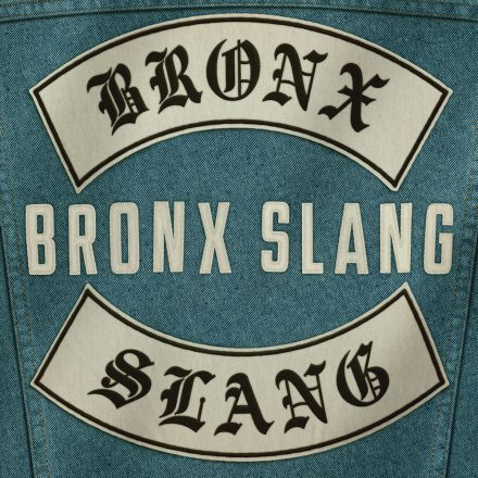 bronx_slang_album copy