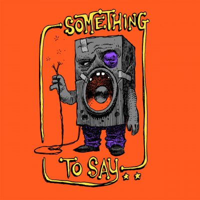 """illustrator Dan Lish cover artwork for the 2020 single release """"Something To Say"""" by The Lost Highway Tapes"""