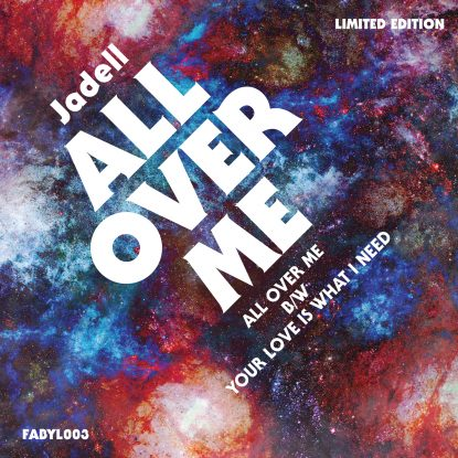 """cover art for Jadell's 2018 single release """"All Over Me"""" on Fabyl"""