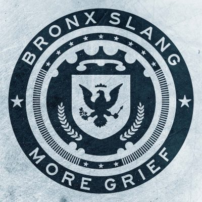 """cover art for Bronx Slang's 2019 single release """"More Grief"""" on Fabyl"""