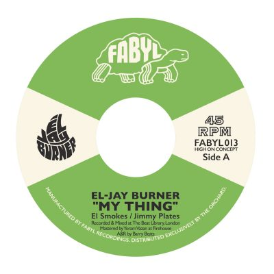 """label art for the 2019 release of El-Jay Burner's """"My Thing"""" on Fabyl"""