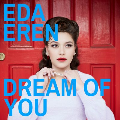 """cover art from the 2020 Eda Eren single release """"Dream Of You"""" on Fabyl"""