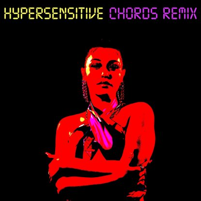 """cover art for the 2021 single release of """"Hypersensitive (Chords Remix)"""" on Fabyl"""