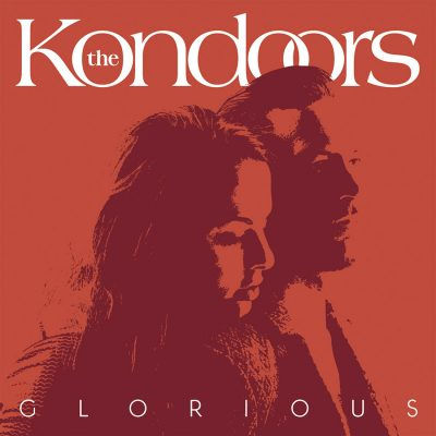 """cover art from the 2021 single release of """"Glorious"""" by The Kondoors on Fabyl"""