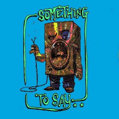 """illustrator Dan Lish cover artwork for the 2020 single release """"Something To Say (Nick Faber remix)"""" by The Lost Highway Tapes"""
